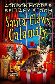 <b>Santa Claws</b> Calamity: Cozy Mystery (Country Cottage Mysteries ...