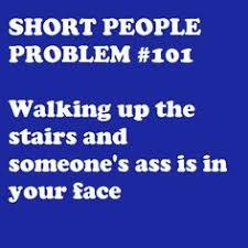 Short People on Pinterest | Short People Problems, Short Girl ... via Relatably.com