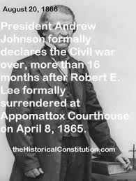 「Andrew Johnson declaration of civil war end」の画像検索結果