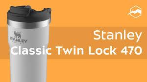<b>Термокружка Stanley Classic Twin</b> Lock 470. Обзор - YouTube