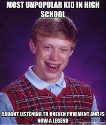 most unpopular kid in high school caught listening to uneven ... via Relatably.com
