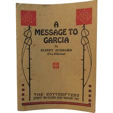 letter to garcia hubbard related keywords letter to garcia 1917 a message to garcia elbert hubbard roycrofters book from
