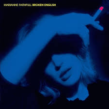 <b>Marianne Faithfull</b>: <b>Broken</b> English: Deluxe Edition Album Review ...