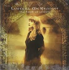 <b>Loreena McKennitt - The</b> Book of Secrets - Amazon.com Music