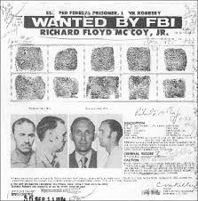 Wanted poster for Richard Floyd McCoy, Jr. The stream of events had transpired so quickly that most passengers were unaware of the threat. - mccoy-richard-floyd_io_1974