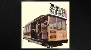 Blue Monk by <b>Thelonious Monk</b> from 'Thelonious <b>Alone</b> In San ...