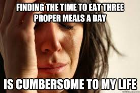 First World Problems memes | quickmeme via Relatably.com