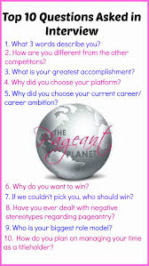 best ideas about interview questions answers 233 practice pageant questions