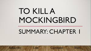to kill a mockingbird summary chapter narrated to kill a mockingbird summary chapter 1 narrated