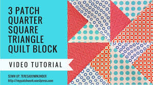 2 minute video tutorial: <b>3</b> quarter square triangles <b>quilt</b> block ...
