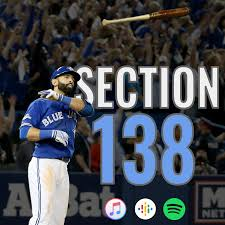 Section 138: A Toronto Blue Jays podcast