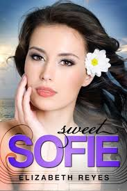 Sweet Sofie (The Moreno Brothers, #3) by Elizabeth Reyes — Reviews, Discussion, Bookclubs, Lists - 12286734