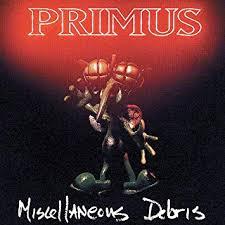 <b>Primus</b> - <b>Miscellaneous Debris</b> [LP] - Amazon.com Music