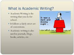 Features of Academic Writing Uses standard edited English Uses clear and recognizable patterns of organization Marks