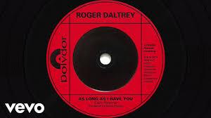 <b>Roger Daltrey - As</b> Long As I Have You (Visualiser) - YouTube