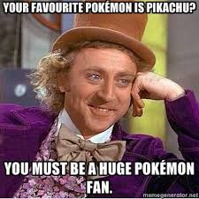 I mean c'mon. As I kid I adored mewtwo. But I like whooper. :P ... via Relatably.com