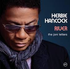 <b>River</b>: The Joni Letters - Album by <b>Herbie Hancock</b> | Spotify