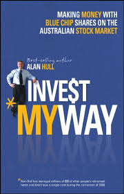 <b>Invest My</b> Way: The Business of Making Money on the Australian ...