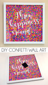 iron wall decor u love: make confetti wall art to inspire you to be happy or kind i love this