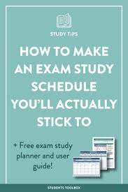 best ideas about assignment planner college how to make an exam study schedule you ll actually stick to exam planner
