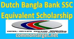 Dutch Bangla Bank SSC Scholarship 2018
