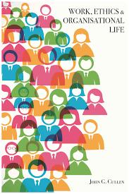 work ethics organisational life com work ethics organisational life