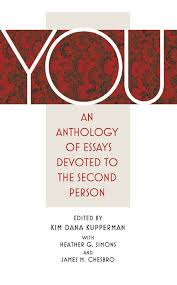 you  an anthology of essays devoted to the second personan anthology of essays devoted to the second person