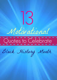 13 Motivational Quotes to Celebrate Black History Month | Fit ...