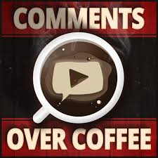 Comments Over Coffee