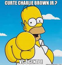 CURTE CHARLIE BROWN JR ? VC É GENTE ! - Você mesmo Simpson ... via Relatably.com