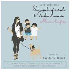 Simplified and Fabulous ~MomLife - Get organized, declutter, and style your home and your life by simplifying the daily stresses!