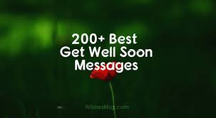 200+ <b>Get Well Soon</b> Messages, Wishes and Quotes - WishesMsg