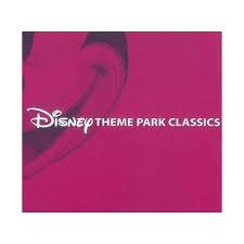 <b>Various Artists</b> - <b>Disney</b> Theme Park Classics (OST) (CD) : Target
