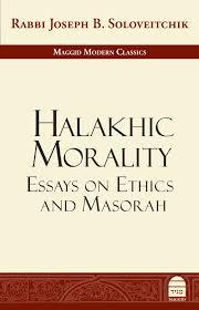 halakhic morality essays on ethics and masorah rabbi joseph b halakhic morality essays on ethics and masorah rabbi joseph b soloveitchik joel b wolowelsky reuven ziegler 9781592644636 amazon com books