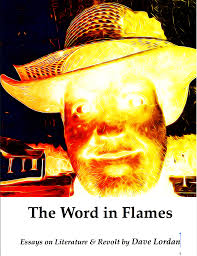 the word in flames essays on literature revolt new e book the word in flames essays on literature revolt new e book from dave lordan book trailer the bogman s cannon