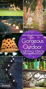 17 gorgeous and easy to duplicate outdoor lighting ideas for your garden or patio backyard landscape lighting