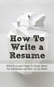 cheap job search resume job search resume deals on line at get quotations middot how to write a resume what everyone ought to know about the job market and