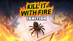 Kill It With Fire: <b>Ignition</b> on Steam