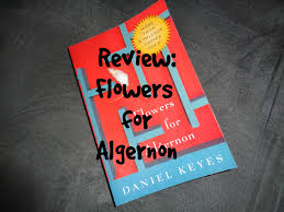 review flowers for algernon review flowers for algernon