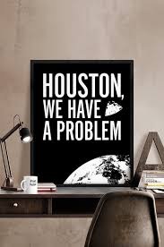 Houston we have a problem Apollo 13 art poster Art by iPrintPoster via Relatably.com