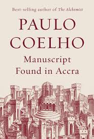 best ideas about paulo coelho books the a review of manuscript found in accra by paulo coelho the boston globe