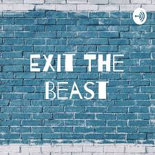 Exit The Beast