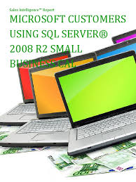sql interview questions docshare tips microsoft customers using sql serverreg 2008 r2 small business cal s intelligence report
