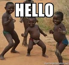 HELLO - Dancing African Kid | Meme Generator via Relatably.com