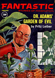 dr adam s garden of evil archives lankhmar dr adams garden of evilfantastic feb 1963lloyd birmingham