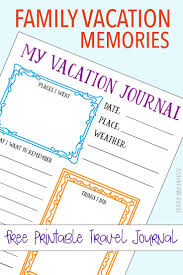 family vacation memories a printable travel journal capture your family vacation memories a printable journal page for kids create a