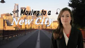 tips on moving to a new city 4 tips on moving to a new city