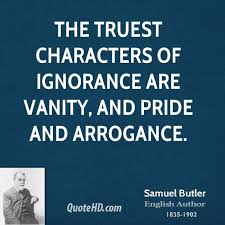 Image result for arrogance quotations