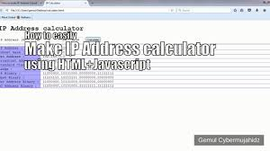 how to easily make ip address calculator using html javascript how to easily make ip address calculator using html javascript