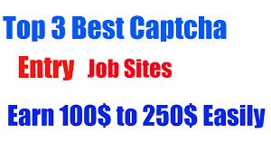 top 3 best captcha entry work jobs sites eran money from home top 3 best captcha entry work jobs sites eran money from home
